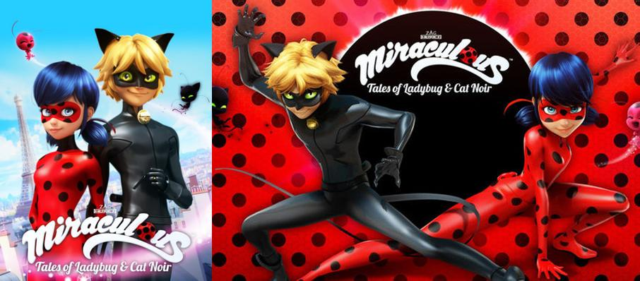 Miraculous - Tales of Ladybug and Cat Noir at Hershey Theatre