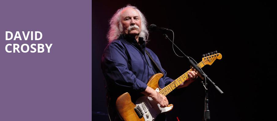 David Crosby, Whitaker Center, Hershey