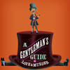 A Gentlemans Guide to Love Murder, Hershey Theatre, Hershey